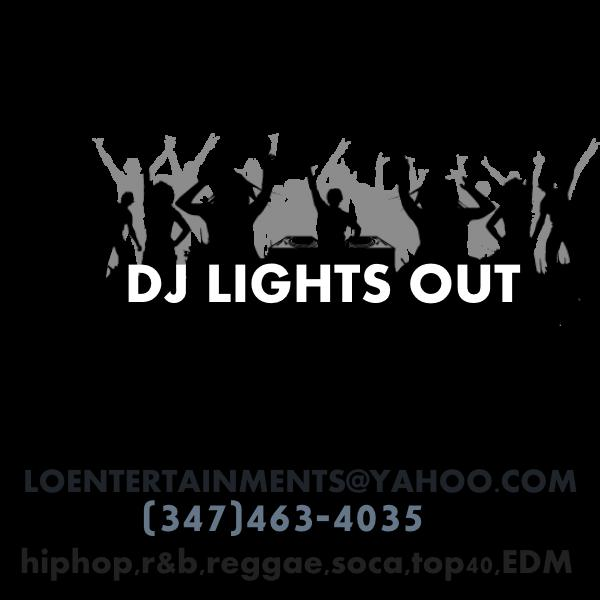 Dj lights out - DJ - Brooklyn, NY
