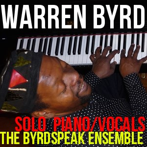 New Baltimore Pianist | Warren Byrd