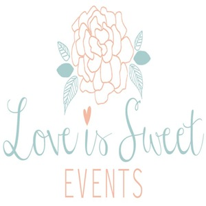 Love Is Sweet Events - Wedding Planner - Pasadena, CA