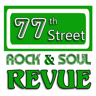 77th Street Rock and Soul Revue - Cover Band - Charlotte, NC