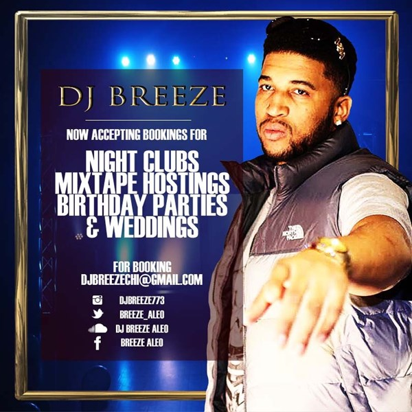 djbreeze773 - Club DJ - Chicago, IL