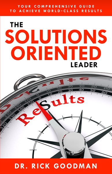 The Solutions Oriented Leader Book