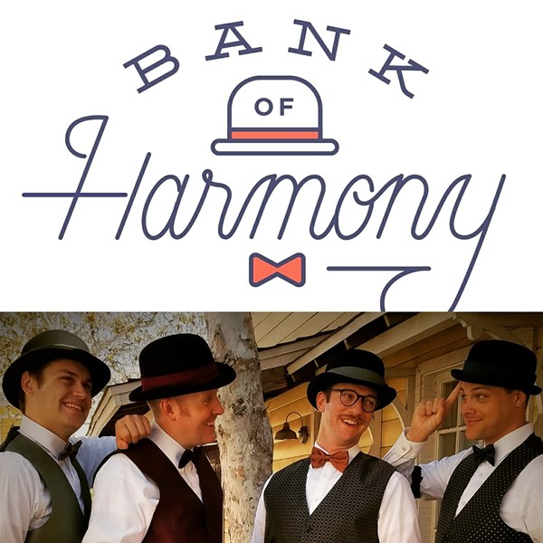 Bank of Harmony - A Cappella Group - Anaheim, CA