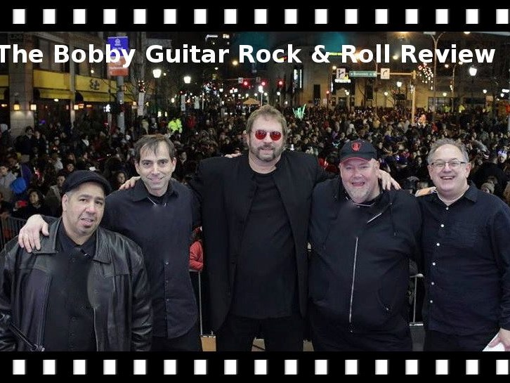 The Bobby Guitar Rock And Roll Review - Rock Band - New York City, NY