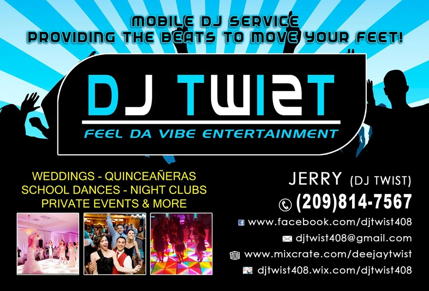 Djtwist Feel DA Vibe Ent. - Mobile DJ - Stockton, CA