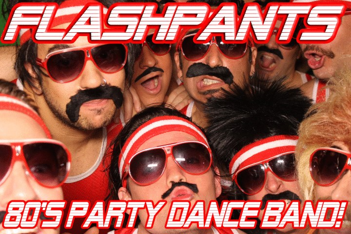 FlashPants! The MOST HIRED Band in California! - 80s Band - Anaheim, CA