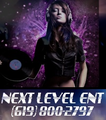 NEXT LEVEL ENT - Event DJ - San Bernardino, CA