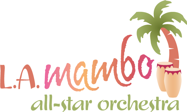 Los Angeles Mambo All-Star Orchestra - Latin Band - Hollywood, CA