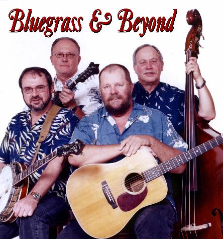 Bluegrass & Beyond - Bluegrass Band - Mount Airy, NC