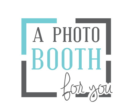 A Photobooth For You - Photo Booth - Temecula, CA