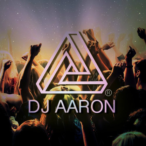 DJ.AARON OFFICAL - DJ - Los Angeles, CA