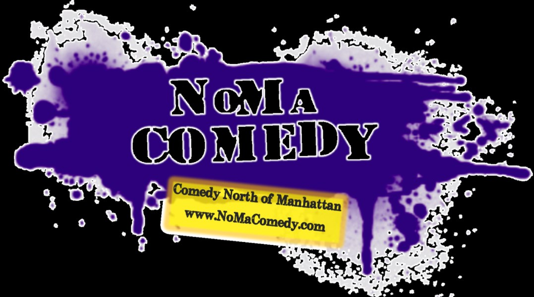 NoMa Comedy - Stand Up Comedian - Thornwood, NY