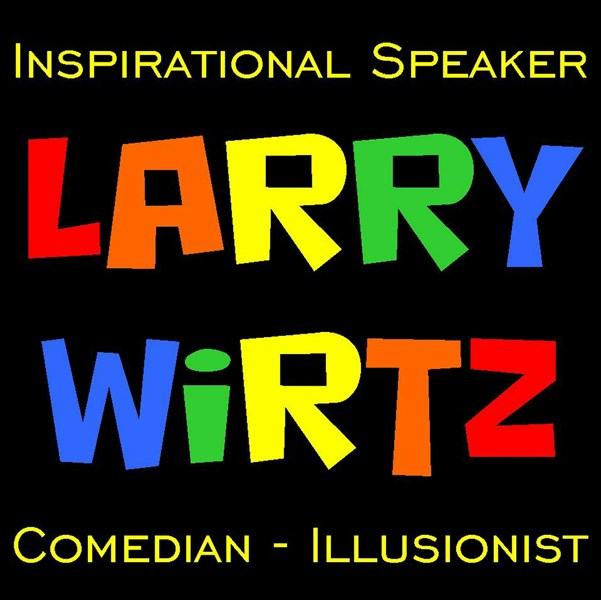 Larry Wirtz - Speaker - Comedian - Illusionist - Clean Comedian - Crown Point, IN