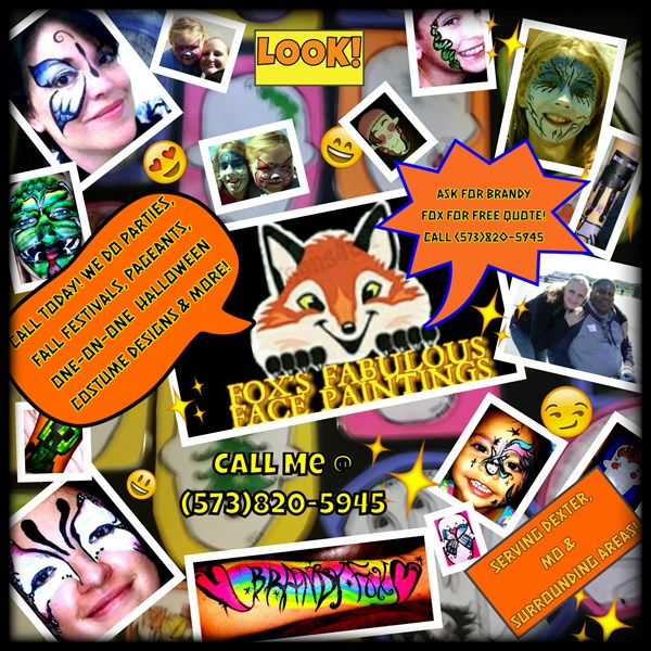 FOX'S FABULOUS FACE PAINTINGS & MORE - Face Painter - Dexter, MO