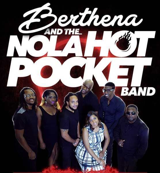 Berthena & The Nola Hot Pocket Band - Pop Band - New Orleans, LA