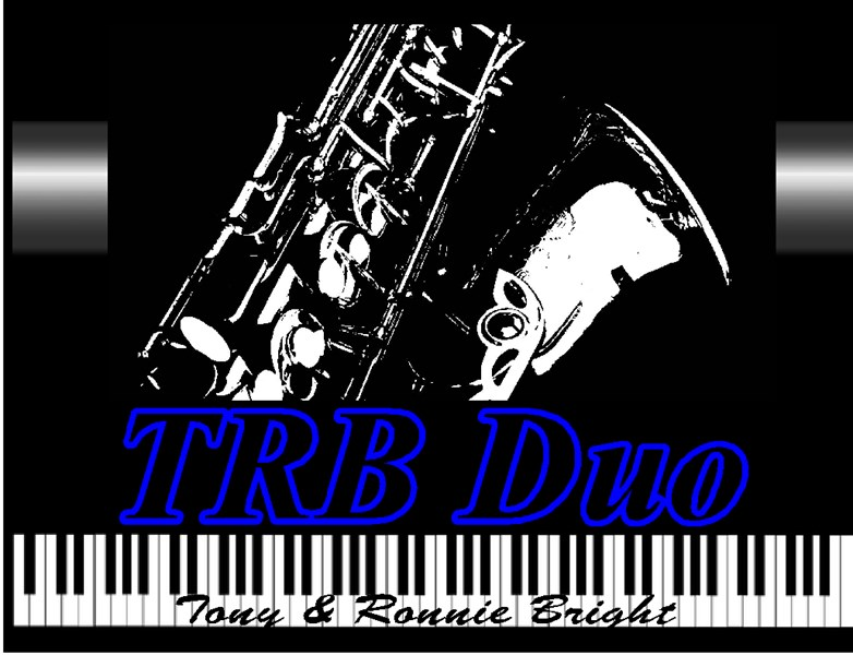 Ronie Bright on SAX & Tony- THE TRB POP DUO - Pop Duo - Sayreville, NJ