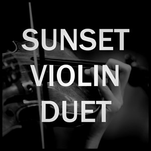 Provo Classical Duo | Sunset Violin Duet