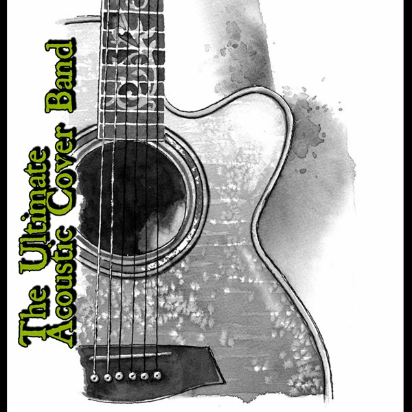 The Ultimate Acoustic Cover Band - Acoustic Band - Los Angeles, CA