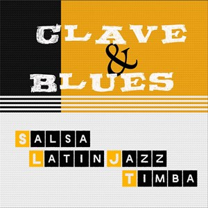 New Portland Salsa Band | Clave & Blues