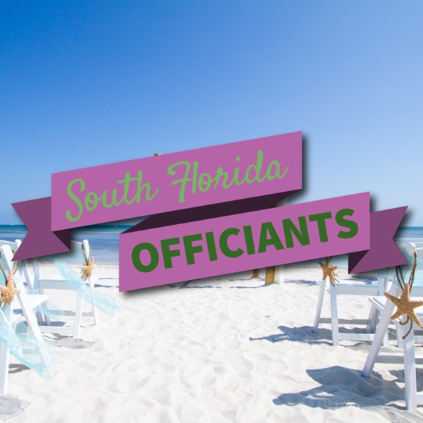 South Florida Officiants - Wedding Officiant - Fort Lauderdale, FL