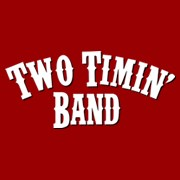 Napoleon Country Band | Two Timin Band