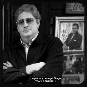 Mobile Jazz Musician | Tony Bertineli - Legendary Lounge Singer