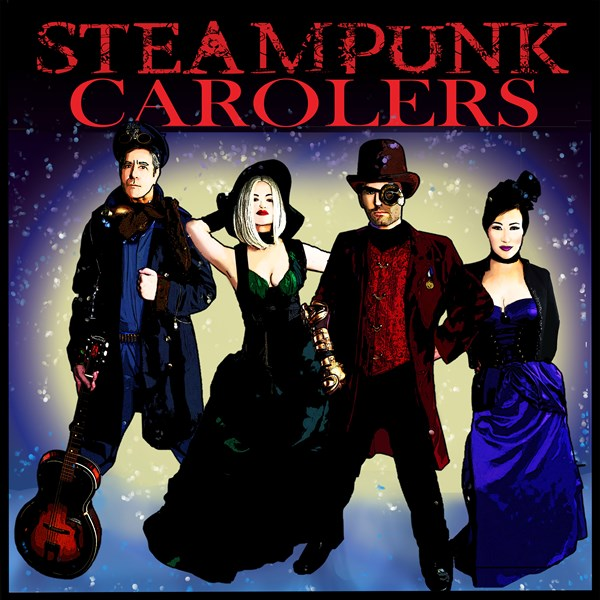 Steampunk Carolers - A Cappella Group - West Hollywood, CA