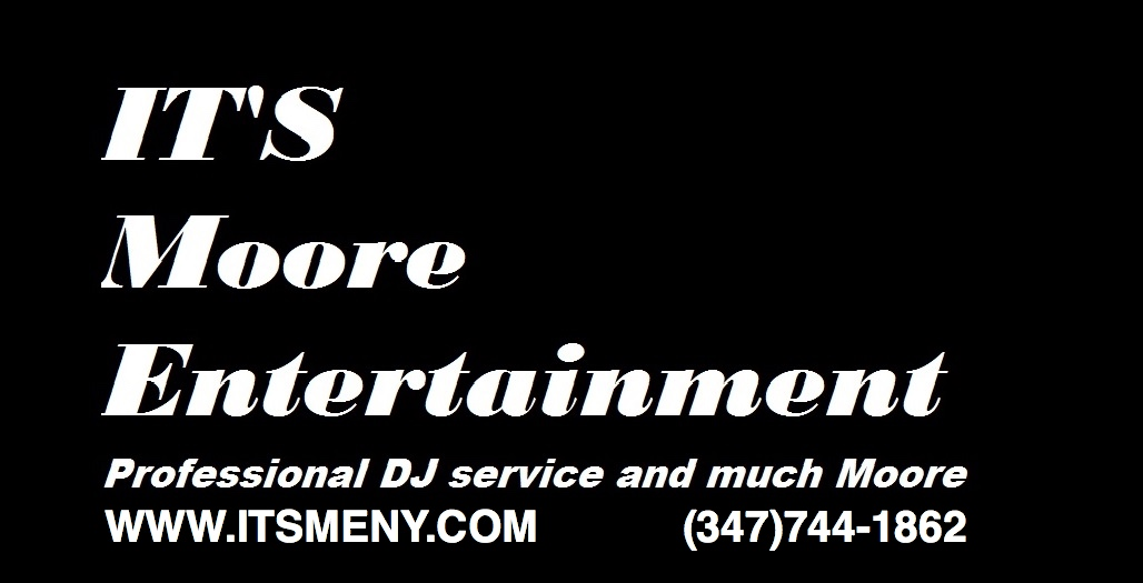 MOORE ENTERTAINMNET LLC - DJ - Patchogue, NY