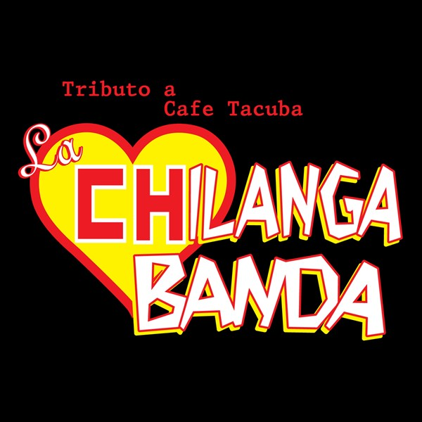 La Chilanga Banda A Tribute To Cafe Tacvba  - Rock Band - Long Beach, CA