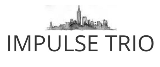 Impulse Trio (Jazz) - Jazz Band - New York City, NY