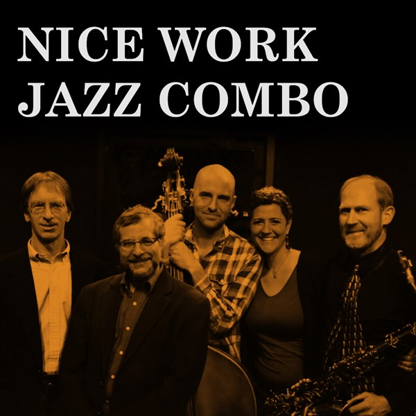 Nice Work Jazz Combo - Jazz Band - Boulder, CO