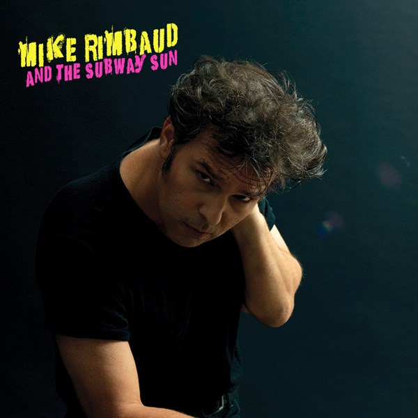 Mike Rimbaud and The Subway Sun - Indie Rock Band - New York, NY