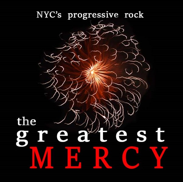 Art Rock from NYC- the  g r e a t e s t  MERCY - Rock Band - New York, NY