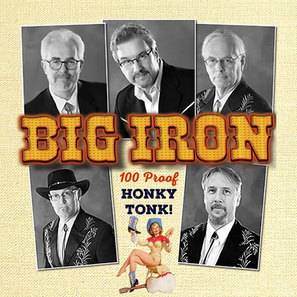 Big Iron - Country Band - Fair Oaks, CA