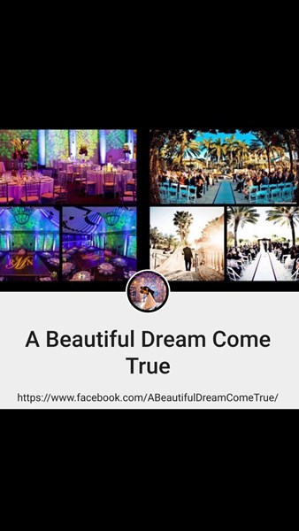 A Beautiful Dream Come True Events Planning - Wedding Planner - Miami, FL
