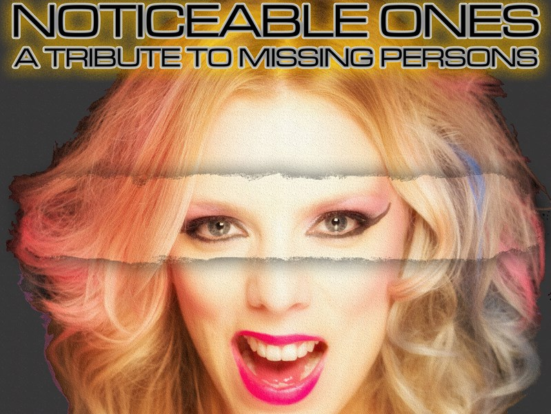 Missing Persons Tribute - Noticeable Ones - Tribute Band - Los Angeles, CA
