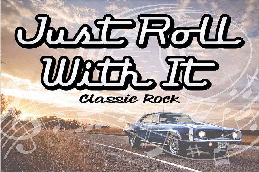 JUST ROLL WITH IT! - Classic Rock Band - Kankakee, IL