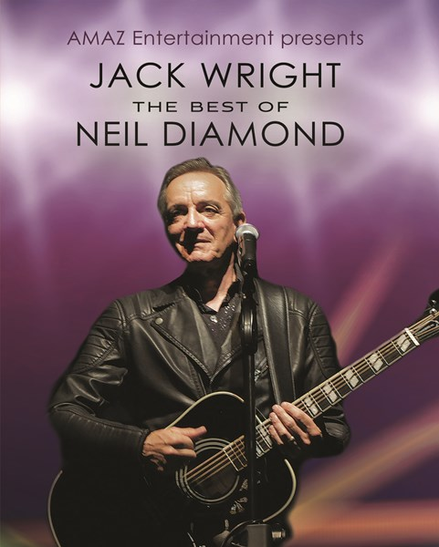 Jack Wright - The Best of Neil Diamond - Neil Diamond Tribute Act - Rio Vista, CA