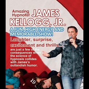 Irvine Stage Hypnotist | Amazing Hypnotist James Kellogg, Jr. ™#1 FUNNIEST!