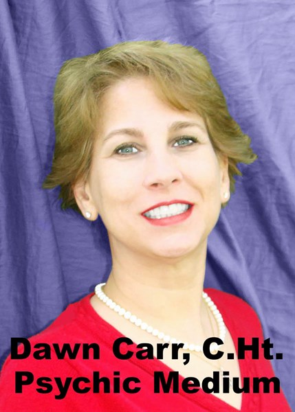 Dawn Carr, C.Ht. ~ International Psychic Medium - Psychic - Boynton Beach, FL