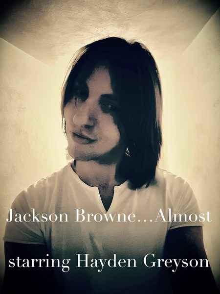 Jackson Browne...Almost! Starring Hayden Greyson - Eagles Tribute Band - Summit, NJ
