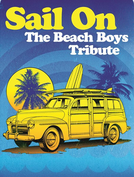 Sail On: The Beach Boys Tribute - Beach Boys Tribute Band - Nashville, TN