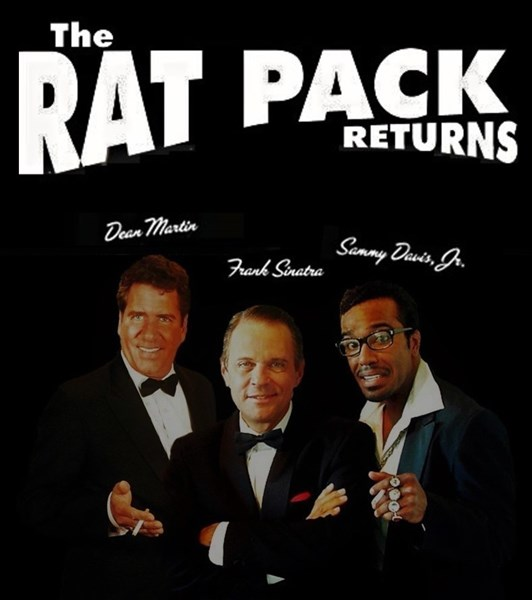 THE RAT PACK RETURNS! - RAT PACK TRIBUTE SHOW - Rat Pack Tribute Show - Las Vegas, NV