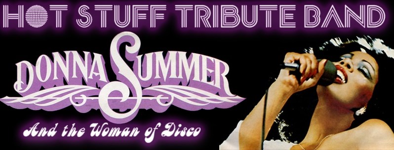 Hot Stuff - Donna Summers Tribute Band - Donna Summer Tribute Act - Daytona Beach, FL