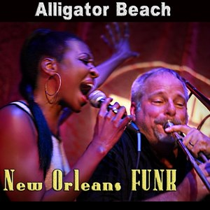 South Gate Funk Band | Alligator Beach