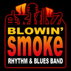 The Blowin' Smoke Rhythm & Blues Band - R&B Band - Los Angeles, CA