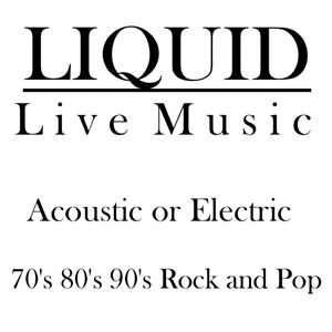 Roslyn Acoustic Band | Liquid | 70s, 80s, 90s Cover Band
