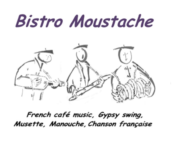 Bistro Moustache -French Café Music, Musette, Jazz - French Band - Oakland, CA