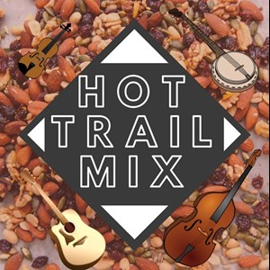 Danbury, NC Bluegrass Band | Hot Trail Mix