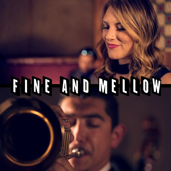 Fine and Mellow - Jazz Band - San Francisco, CA